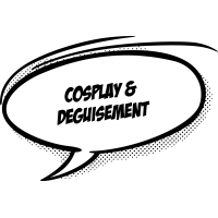 Cosplay & Déguisement